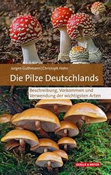 Jürgen Guthmann: Die Pilze Deutschlands, Buch