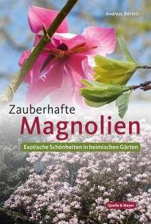 Andreas Bärtels: Zauberhafte Magnolien, Buch