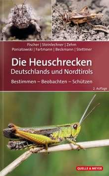 Jürgen Fischer: Die Heuschrecken Deutschlands und Nordtirols, Buch