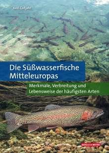 Axel Gutjahr: Die Süßwasserfische Mitteleuropas, Buch