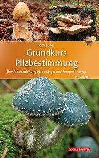 Rita Lüder: Grundkurs Pilzbestimmung, Buch