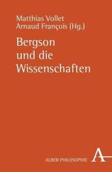 Bergson und die Wissenschaften, Buch
