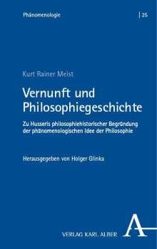 Kurt R. Meist: Vernunft und Philosophiegeschichte, Buch