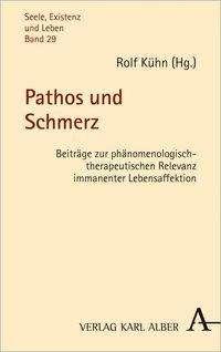 Pathos und Schmerz, Buch