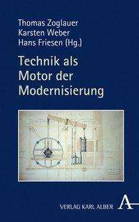 Technik als Motor der Modernisierung, Buch