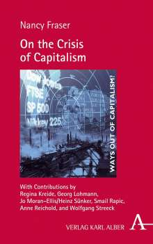 Nancy Fraser: On the Crisis of Capitalism, Buch