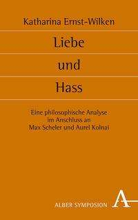 Katharina Ernst-Wilken: Liebe und Hass, Buch