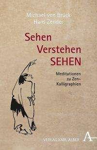 Michael von Brück: Sehen Verstehen SEHEN, Buch