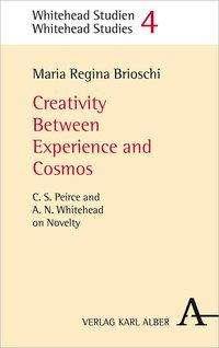 Maria Regina Brioschi: Creativity Between Experience and Cosmos, Buch