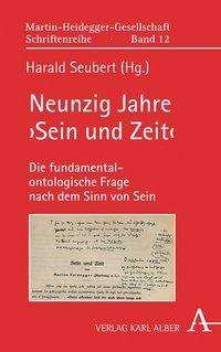 Neunzig Jahre >Sein und Zeit<, Buch