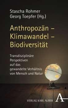 Anthropozän - Klimawandel - Biodiversität, Buch