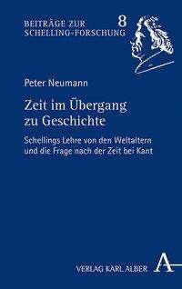 Peter Neumann: Zeit im Übergang zu Geschichte, Buch