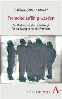 Barbara Schellhammer: Fremdheitsfähig werden, Buch