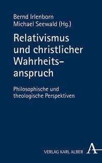 Relativismus und christlicher Wahrheitsanspruch, Buch