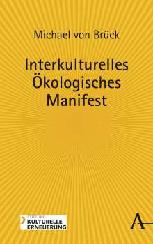 Michael von Brück: Interkulturelles Ökologisches Manifest, Buch