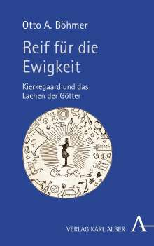 Otto A. Böhmer: Reif für die Ewigkeit, Buch
