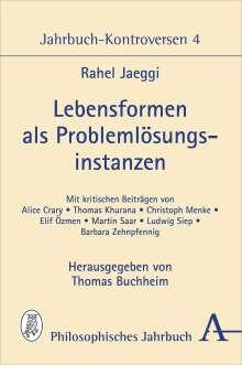 Rahel Jaeggi: Lebensformen als Problemlösungsinstanzen, Buch