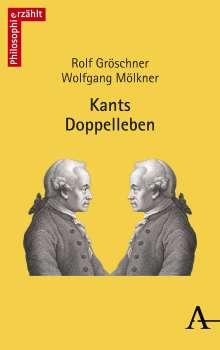 Rolf Gröschner: Kants Doppelleben, Buch