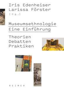 Wiebke Ahrndt: Museumsethnologie - Eine Einführung, Buch