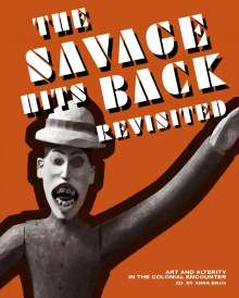"""Nora Probst: """"The Savage Hits Back"""" Revisited, Buch"""