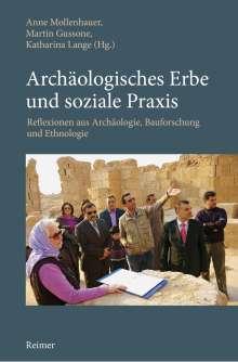 Ulrike Stohrer: Archäologisches Erbe und soziale Praxis, Buch