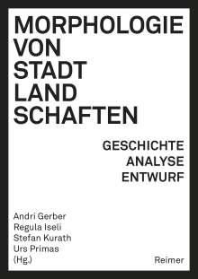 Karsten Ley: Morphologie von Stadtlandschaften, Buch