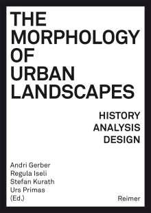 Karsten Ley: The Morphology of Urban Landscapes, Buch