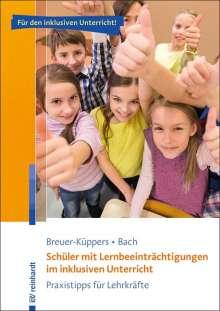 Petra Breuer-Küppers: Schüler mit Lernbeeinträchtigungen im inklusiven Unterricht, Buch
