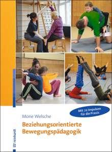 Mone Welsche: Beziehungsorientierte Bewegungspädagogik, Buch