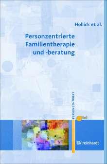 Ulrike Hollick: Personzentrierte Familientherapie und -beratung, Buch