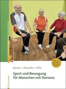 Birgit Backes: Sport und Bewegung für Menschen mit Demenz, Buch