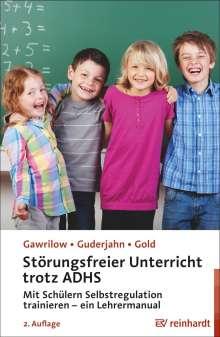 Caterina Gawrilow: Störungsfreier Unterricht trotz ADHS, Buch
