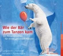 Katharina Lamprecht: Wie der Bär zum Tanzen kam, CD