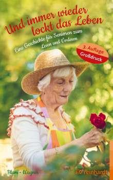 Helga Blum: Und immer wieder lockt das Leben, Buch