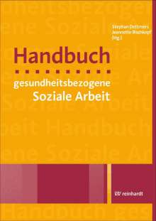 Handbuch gesundheitsbezogene Soziale Arbeit, Buch