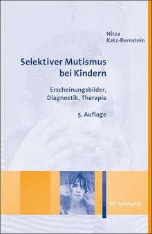 Nitza Katz-Bernstein: Selektiver Mutismus bei Kindern, Buch