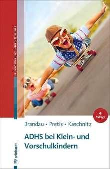 Hannes Brandau: ADHS bei Klein- und Vorschulkindern, Buch