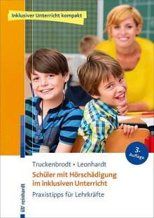 Tilly Truckenbrodt: Schüler mit Hörschädigung im inklusiven Unterricht, Buch