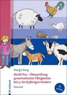 Margit Berg: MuSE-Pro - Überprüfung grammatischer Fähigkeiten bei 5- bis 8-jährigen Kindern, Diverse