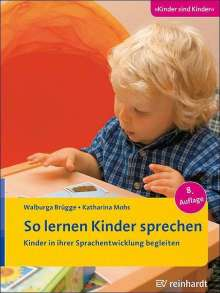 Walburga Brügge: So lernen Kinder sprechen, Buch