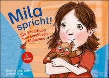 Babette Bürgi Wirth: Mila spricht!, Buch