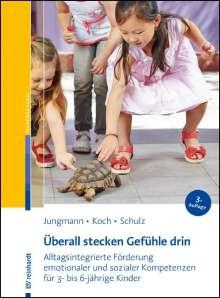Tanja Jungmann: Überall stecken Gefühle drin, Buch