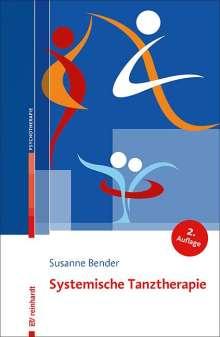 Susanne Bender: Systemische Tanztherapie, Buch