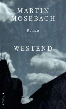 Martin Mosebach: Westend, Buch