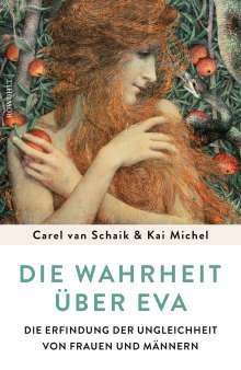 Carel van Schaik: Die Wahrheit über Eva, Buch
