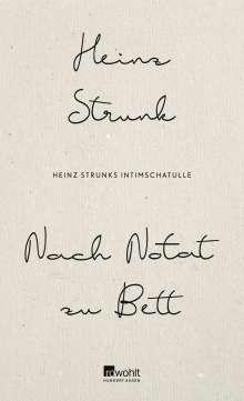 Heinz Strunk (geb. 1962): Nach Notat zu Bett, Buch
