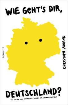 Christoph Amend: Wie geht's dir, Deutschland?, Buch