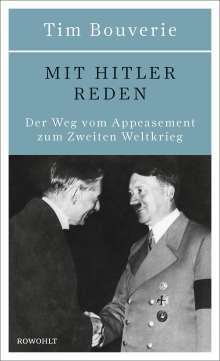 Tim Bouverie: Mit Hitler reden, Buch