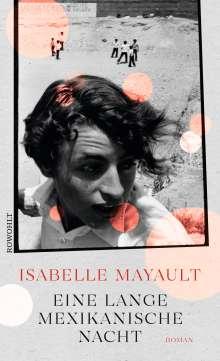 Isabelle Mayault: Eine lange mexikanische Nacht, Buch
