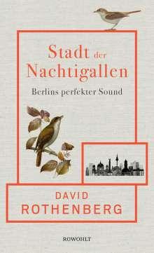 David Rothenberg: Stadt der Nachtigallen, Buch